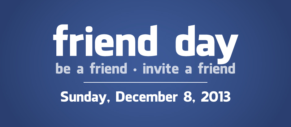 Friend Day 2013